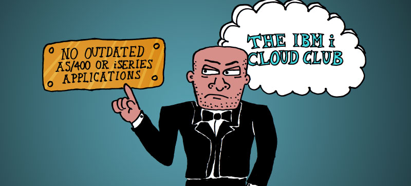 Move your AS/400 or iSeries into the cloud without upgrading your application
